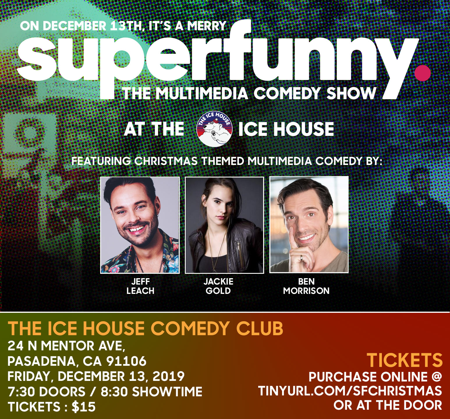 SUPERFUNNY_DEC13_ICEHOUSE